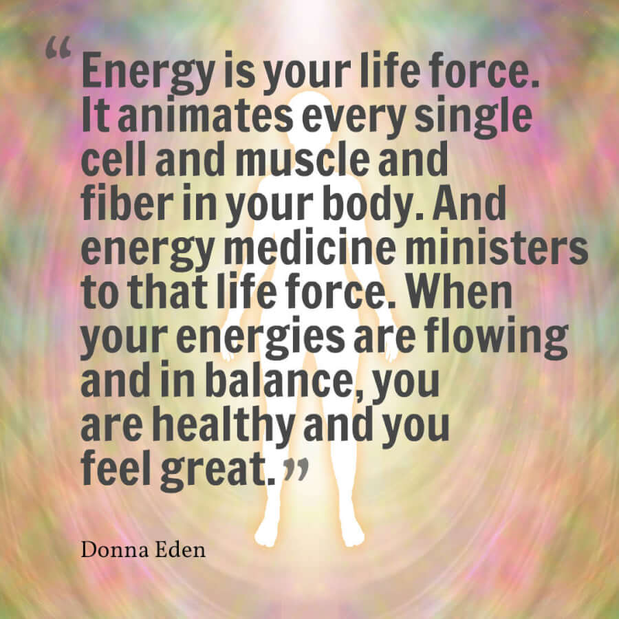 Donna Eden Energy Medicine Quote