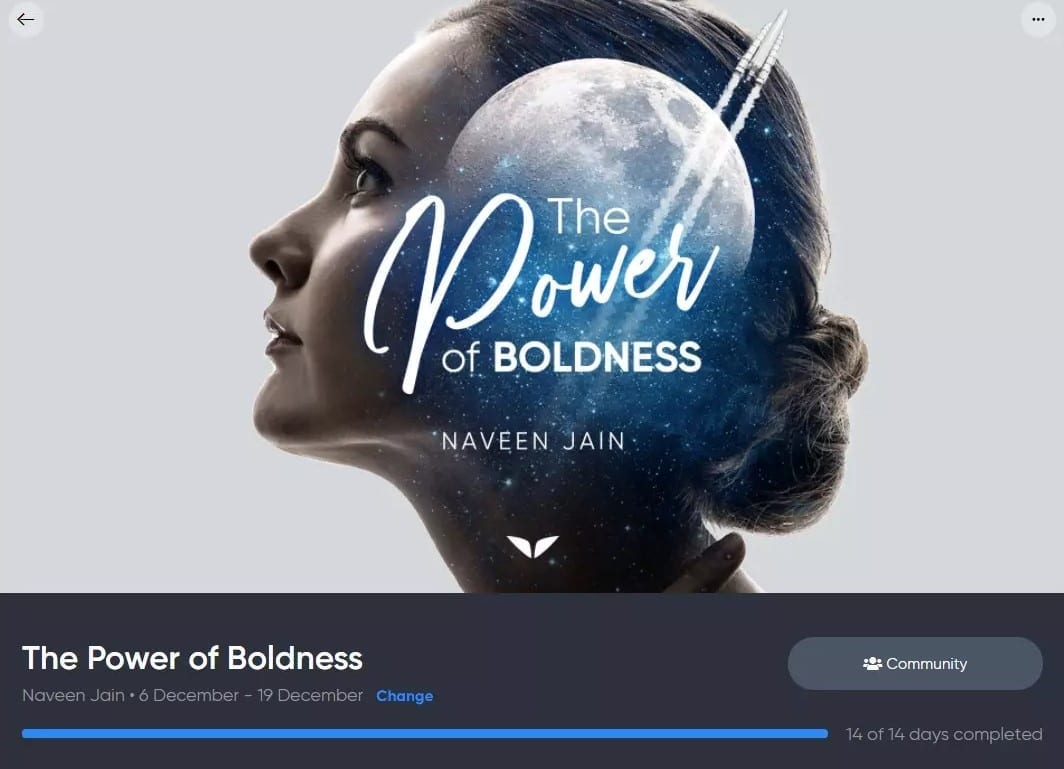 The Power Of Boldness Review: Naveen Jain's Mindvalley Quest