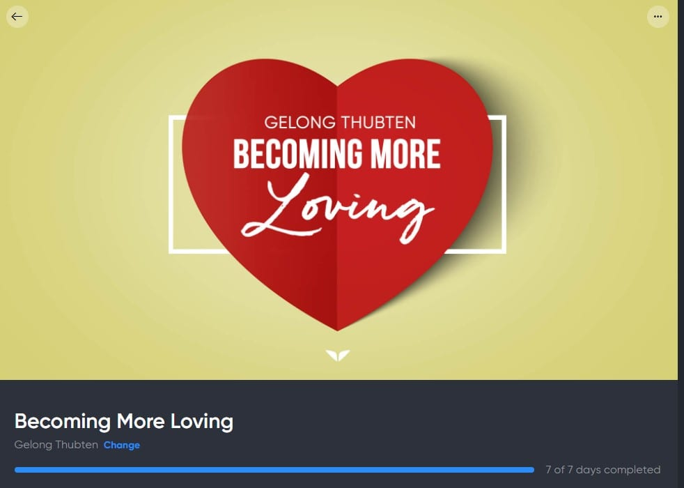 Becoming More Loving With Gelong Thubten