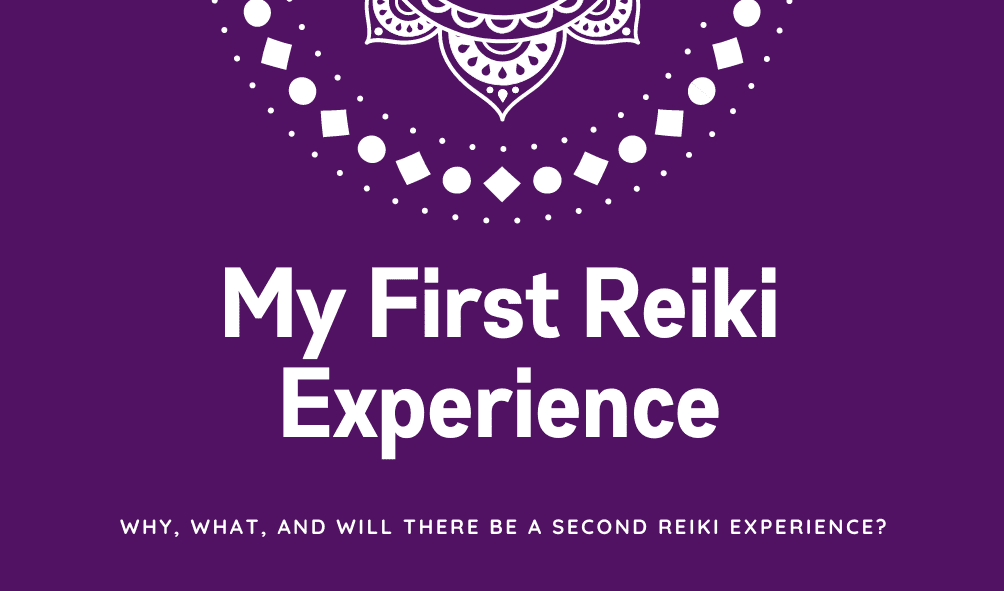 My First Reiki Session Experience